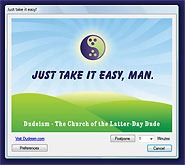 The Dudeism Relaxation Reminder