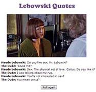 Lebowski Quotes