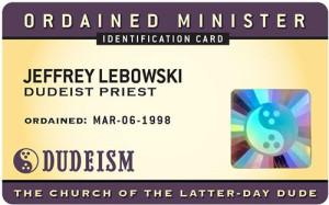 Dudeism I.D. Card