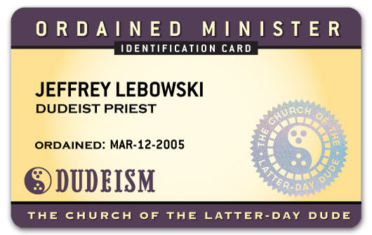 Dudeist Priest ID Card